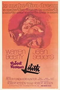Lilith Movie Poster (27 x 40 Inches - 69cm x 102cm) (1964) -(Warren Beatty)(Jean Seberg)(Peter Fonda)(Gene Hackman)(Kim Hunter)