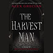 The Harvest Man: Scotland Yard's Murder Squad, Book 4 | Alex Grecian