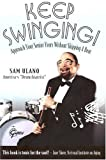 img - for Keep Swinging by Ulano, Sam (2005) Paperback book / textbook / text book