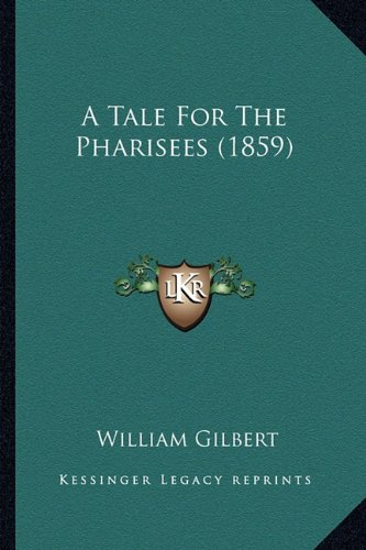 A Tale for the Pharisees (1859)