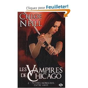 Les vampires de Chicago, Tome 2 : Petites morsures entre amis