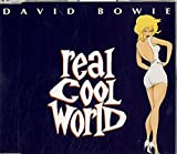 Real Cool World by David Bowie (1992-08-02)