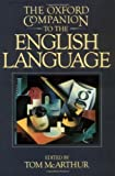 The Oxford Companion to the English Language (019214183X) by McArthur, Tom