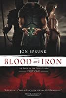 Blood and Iron (The Book of the Black Earth)