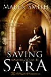 img - for Saving Sara (Masters of the Castle) book / textbook / text book