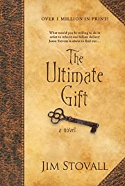 The Ultimate Gift: A Novel
