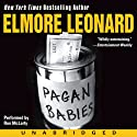 Pagan Babies (       UNABRIDGED) by Elmore Leonard Narrated by Ron McLarty