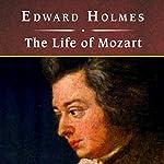 The Life of Mozart   Edward Holmes