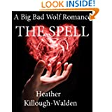 The Spell (The Big Bad Wolf Series)