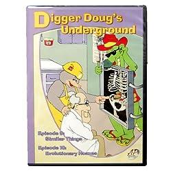 Digger Doug's Undergroun / Episodes 9 & 10
