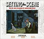Setting the Scene: The Art &amp; Evolutio...
