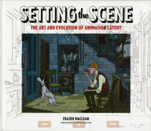 Setting the Scene: The Art & Development of Animation Layout