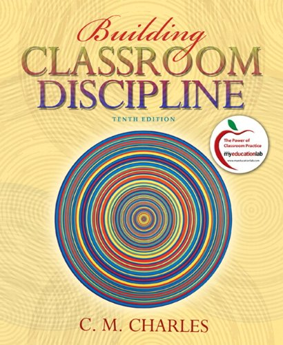Building Classroom Discipline (with MyEducationLab) (10th...