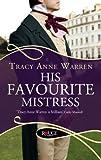 His Favourite Mistress (Rouge Regency Romance)
