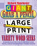 img - for Giant Grab A Pencil Large Print Variety Word Seeks book / textbook / text book