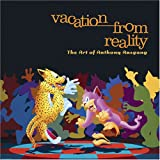 Vacation from Reality: The Art of Anthony Ausgang (0976632500) by Pfouts, Chris