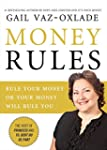 Money Rules: Rule Your Money, Or Your...
