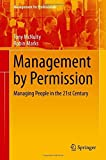 img - for Management by Permission: Managing People in the 21st Century (Management for Professionals) by Tony McNulty (2016-03-11) book / textbook / text book