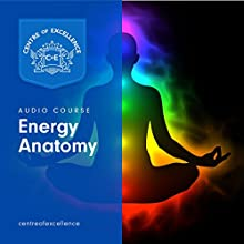 Energy Anatomy Audiobook by  Centre of Excellence Narrated by Jane Branch