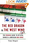The Red Dragon & The West Wind: The W...
