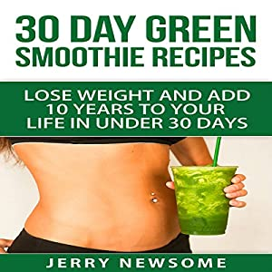 30 Day Green Smoothie Recipes Audiobook