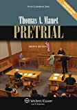 Pretrial, Eighth Edition (Aspen Coursebook Series)