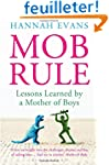 Mob Rule: Lessons Learned by a Mother...