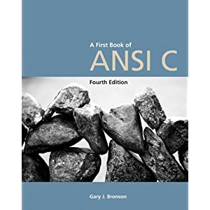A First Book Of Ansi C Fundamentals Of C Programming Gary