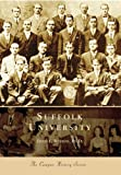 Suffolk University: (MA)   (Campus History Series) (0738545163) by David  L.  Robbins,   Ph.D.