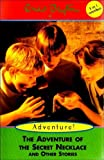 Enid Blyton The Adventure of the Secret Necklace, The Boy Who Wanted a Dog & Mischief at St Rollo's (Enid Blyton 3 in 1)