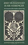 And Muhammad Is His Messenger: The Veneration of the Prophet in Islamic Piety (Studies in Religion)