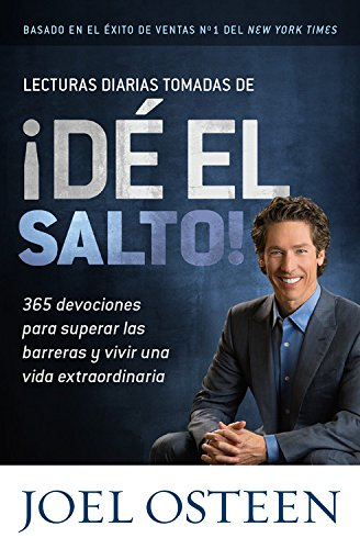 Lecturas Diarias Tomadas de de El Salto!: 365 Devociones Para Superar Las Barreras y Vivir Una Vida Extraordinaria