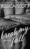 Break My Fall (Falling Book 2)