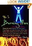 This Is Burning Man: The Rise of a Ne...