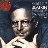 Mahler: Symphony No. 10 in F-Sharp (edited by Remo Mazzetti, Jr.) ~ Saint Louis Symphony Orchestra / Slatkin