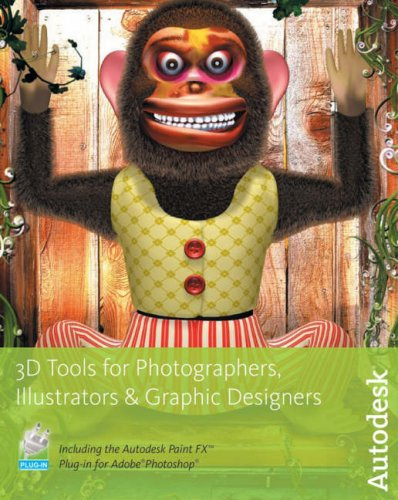 3D Tools for Photographers, Illustrators and Graphic Designers