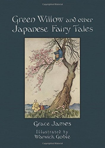 green willow japanese literature 'green willow': exquisite 1910 japanese fairy tale book illust by warwick goble.
