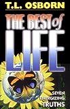 T. L. Osborn The Best of Life