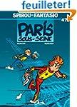 Spirou et Fantasio, tome 47 : Paris-s...