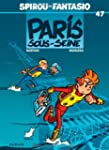 Spirou et Fantasio 47  Paris sous-Seine