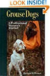 Grouse Dogs