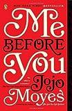Me Before You: A Novel by Moyes, Jojo (2013) Paperback