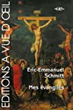 echange, troc Eric-Emmanuel Schmitt - Mes Evangiles