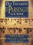 img - for Old Testament Parsing Guide: Revised and Updated Edition book / textbook / text book