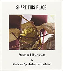 Share This Place: Stories & Observations