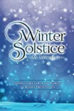 img - for Winter Solstice: Short Stories from the Worlds of KP Novels (Kindle Press Anthologies) book / textbook / text book