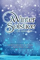 Winter Solstice: Short Stories from the Worlds of KP Novels (Kindle Press Anthologies)