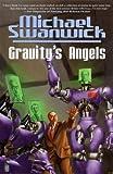 Gravitys Angels