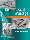 Outcome-Based Massage: Putting Evidence into Practice