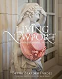img - for Living Newport: Houses, People, Style book / textbook / text book